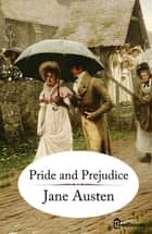 Pride and Predjudice ebook by Jane Austen