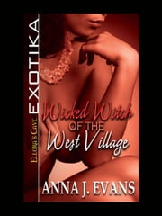 Wicked Witch of the West Village ebook by Anna J. Evans