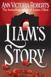 Liam's Story ebook by Ann Victoria Roberts