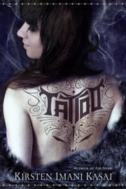 Tattoo (with Bonus Content) ebook by Kirsten Imani Kasai