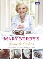 Simple Cakes ebook by Mary Berry