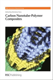 Carbon Nanotube-Polymer Composites ebook by Tasis, Dimitrios