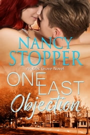 One Last Objection ebook by Nancy Stopper