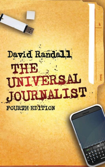 The Universal Journalist ebook by David Randall