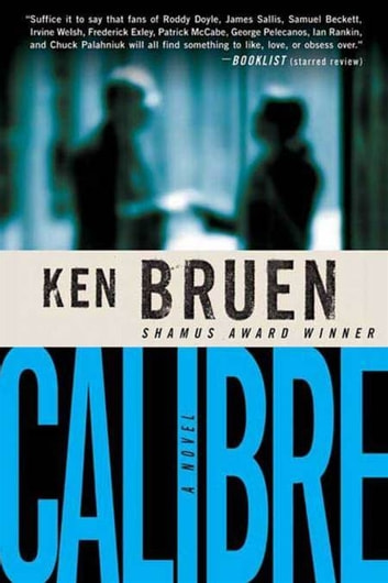Calibre - A Novel ebook by Ken Bruen