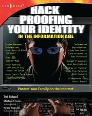 Hack Proofing Your Identity In The Information Age ebook by Syngress