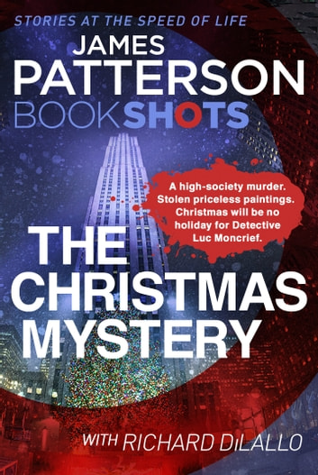 The Christmas Mystery - BookShots ebook by James Patterson