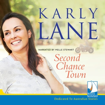 Second Chance Town audiobook by Karly Lane