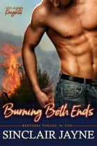 Burning Both Ends ebook by Sinclair Jayne