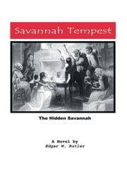 Savannah Tempest - A Novel ebook by Edgar W. Butler