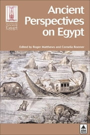Ancient Perspectives on Egypt ebook by Matthews, Roger