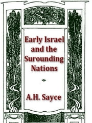 Early Israel and the Surrounding Nations ebook by A. H. Sayce