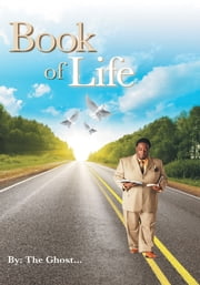 Book of Life ebook by The Ghost