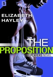 The Proposition ebook by Elizabeth Hayley
