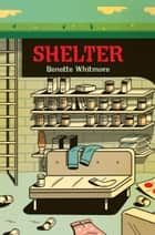 Shelter ebook by Benette Whitmore