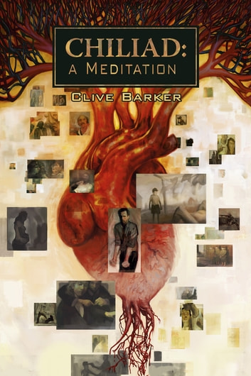 Chiliad: A Meditation ebook by Clive Barker
