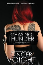 Chasing Thunder ebook by Ginger Voight
