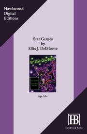Star Games ebook by Ellis J. Delmonte