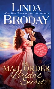 The Mail Order Bride's Secret ebook by Linda Broday