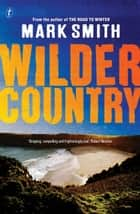 Wilder Country ebook by Mark Smith