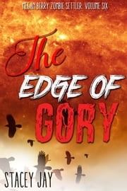 The Edge of Gory ebook by Stacey Jay