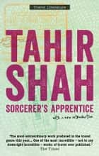 Sorcerer's Apprentice ebook by Tahir Shah