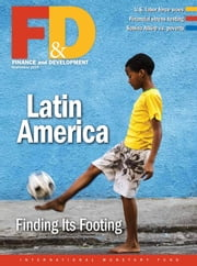Finance and Development, September 2015 ebook by International Monetary Fund. External Relations Dept.
