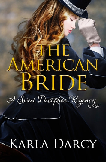 The American Bride ebook by Karla Darcy