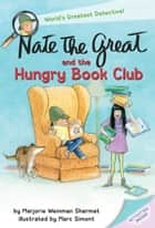 Nate the Great and the Hungry Book Club ebook by Marjorie Weinman Sharmat, Mitchell Sharmat, Jody Wheeler