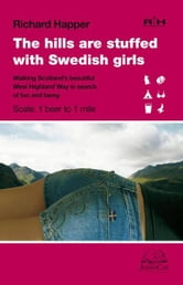 The Hills Are Stuffed With Swedish Girls ebook by Richard Happer