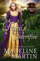 Faye's Sacrifice ebook by Madeline Martin