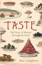 Taste ebook by Kate Colquhoun