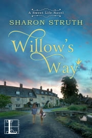 Willow's Way ebook by Sharon Struth