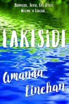 Lakeside ebook by Amanda Linehan