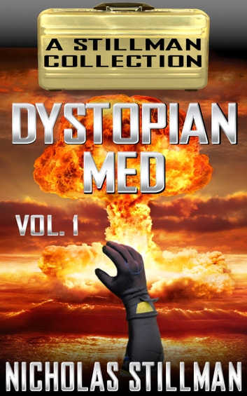 Dystopian Med Volume 1 ebook by Nicholas Stillman