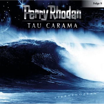 Perry Rhodan, Folge 9: Tau Carama audiobook by Perry Rhodan