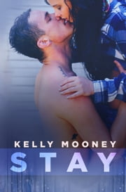 Stay ebook by Kelly Mooney