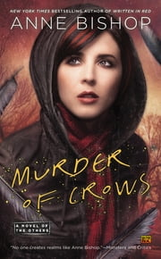 Murder of Crows - A Novel of the Others ebook by Anne Bishop