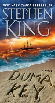 Duma Key: A Novel - A Novel ebook by Stephen King