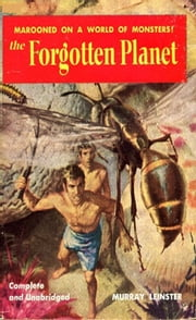 The Forgotten Planet ebook by Murray Leinster