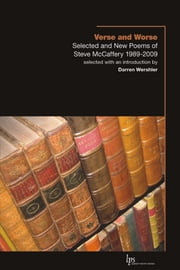Verse and Worse - Selected and New Poems of Steve McCaffery 1989-2009 ebook by Steve McCaffery,Darren Wershler
