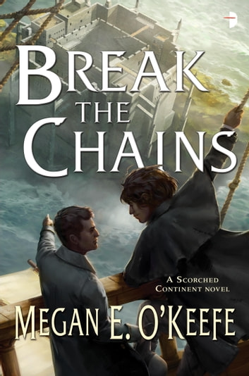 Break the chains ebook by megan e okeefe 9780857664945 break the chains the scorched continent book two ebook by megan e o fandeluxe Ebook collections