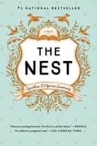 The Nest - A Novel ebook by Cynthia D'Aprix Sweeney