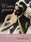 Winter Season: A Dancer's Journal