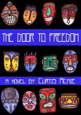 The Door to Freedom ebook by Curtis Ackie