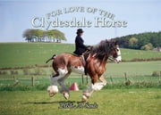 For Love of the Clydesdale Horse ebook by Heidi Sands