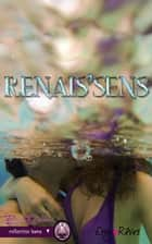 Renais'sens ebook by Eny Reves