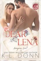 Dear Lena - Love Letters, #5 ebook by