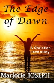 The Edge of Dawn ebook by Marjorie Joseph
