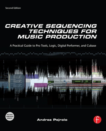 Creative sequencing techniques for music production ebook by andrea creative sequencing techniques for music production ebook by andrea pejrolo fandeluxe Images